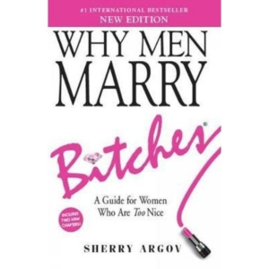 why-men-marry-bitches-new-edition-